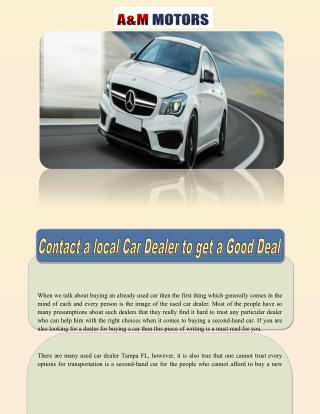 Contact a local Car Dealer to Get a Good Deal