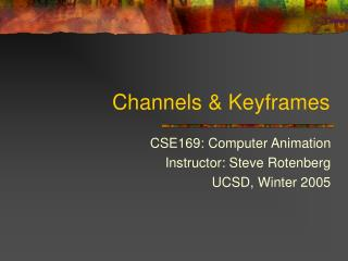 Channels  Keyframes