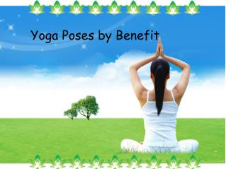 Yoga Poses by Benefit