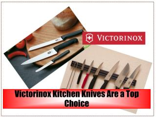 Victorinox Kitchen Knives Are a Top Choice