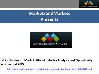Vein Illuminator Market: Global Industry Analysis and Opportunity Assessment 2022