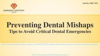 Tips to Avoid Critical Dental Emergencies