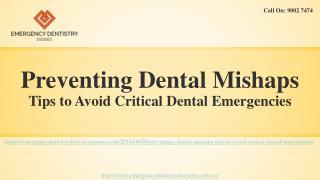 Tips to Avoid Critical Dental Emergencies