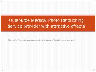 Outsource Medical Photography Image editing service for affordable price
