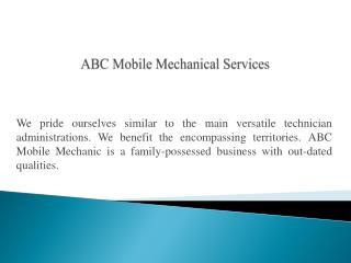 ABC Mobile Mechanical Services