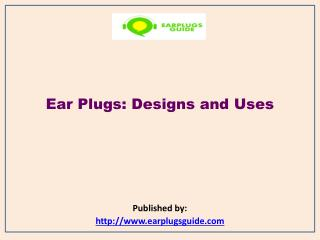 Ear Plugs Guide-Best Ear Plugs