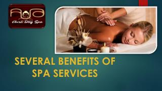 Several Benefits of Spa Services - Aura Day Spa