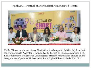 90th AAFT Festival of Short Digital Films Created Record