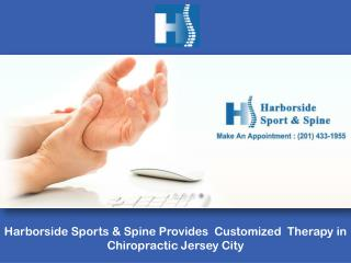 Harborside Sports & Spine Provides Customized Therapy in Chiropractic Jersey City
