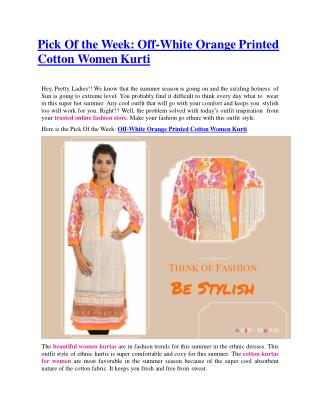 Pick Of the Week: Off-White Orange Printed Cotton Women Kurti