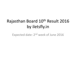Rajasthan board 10th Result 2016 Date