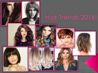 Hair Trends 2016!