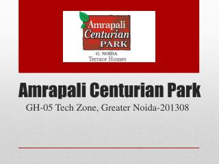 Amrapali Centurian Park Greater Noida – Investors Clinic