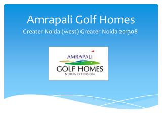 Amrapali Golf Homes Greater Noida – Investors Clinic