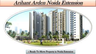 Arihant Arden Noida luxurious Flats