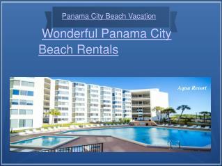 Beautiful Panama City Beach Rentals in Florida