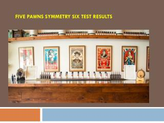 Five Pawns Symmetry Six Test Results