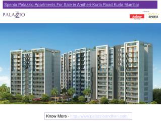 Spenta Palazzio:Apartments For Sale in Andheri-Kurla Road Kurla Mumbai