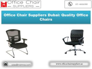 Choosing The Office Chair Suppliers Dubai That's Right For You
