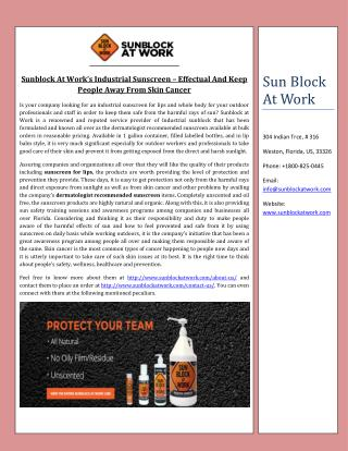 Sunblock At Work�s Industrial Sunscreen � Effectual And Keep People Away From Skin Cancer