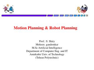 Motion Planning  Robot Planning