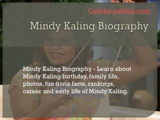 Mindy Kaling Biography | Biography of Mindy Kaling