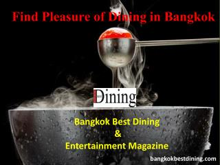 Find Pleasure of Dining in Bangkok with Bangkok Best Dining Magazine