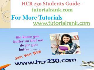 HCR 230 Students Guide -tutorialrank.com