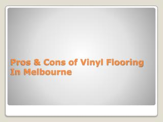 Pros & Cons of Vinyl Flooring In Melbourne