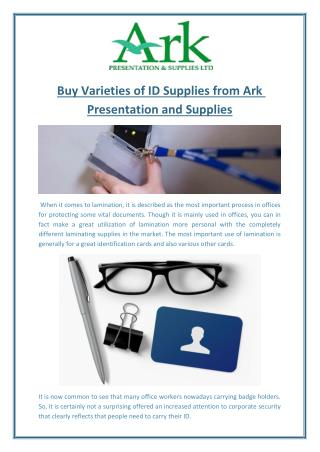 Buy Varieties of ID Supplies from Ark Presentation and Supplies