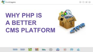 Why PHP IS A Better CMS Platform