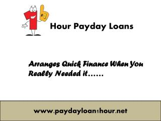1Hour Loans- Quick Cash For Dealing With Sudden Expenses