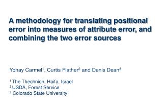 A methodology for translating positional error into measures of attribute error, and combining the two error sources