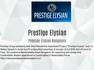 Prestige Elysian Pre Launch Bannerghatta Road Bangalore