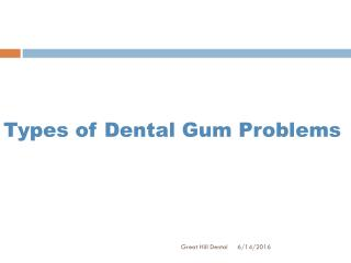 Types of Dental Gum Problems