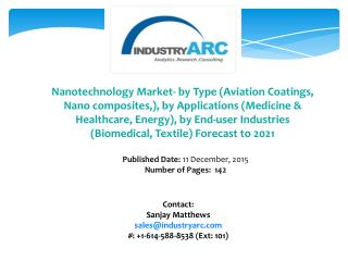 Nanotechnology Market: use of nanotechnology medicine estimated grow with fast pace in North America