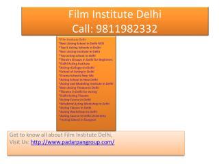 Film Institute Delhi, Acting Course in Delhi, Top 5 Acting Schools in Delhi, Acting College in Delhi