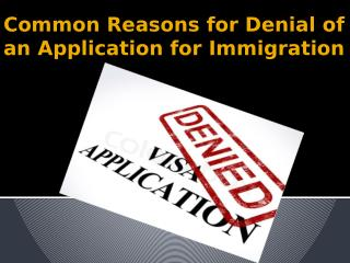 Calgary Immigration facts for Denial of an Application in Canada