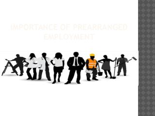 Importance of Prearranged Employment in Canada Immigration