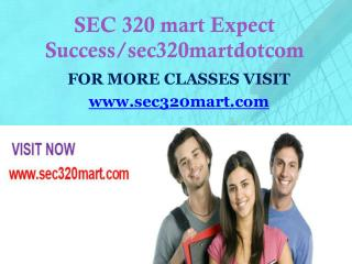 SEC 320 mart Expect Success/sec320martdotcom