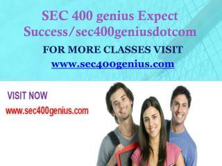 SEC 400 genius Expect Success/sec400geniusdotcom