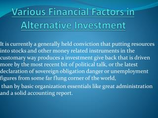 Various Financial Factors In Alternative Investment
