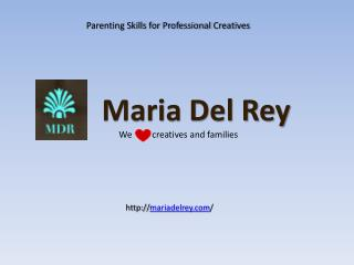 Maria Del Rey | Parenting Skills