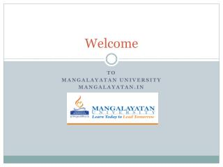 Mangalayatan University: Best University for Under Graduate & Post Graduate Courses