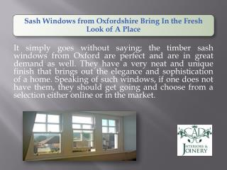 Sash Windows from Oxfordshire Bring In the Fresh Look of A Place