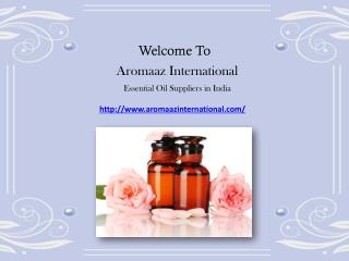 100% Pure and natural Essential Oils available at Aromaazinternational.com