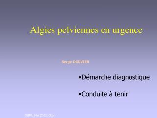 Algies pelviennes en urgence