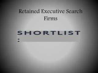 Retained Executive Search Firms