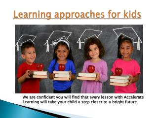 learning approaches for children