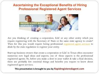 Ascertaining the Exceptional Benefits of Hiring Professional Registered Agent Services